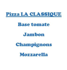 Pizza LA CLASSIQUE