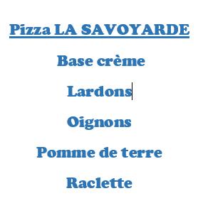 Pizza LA SAVOYARDE